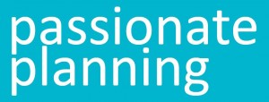 Passionate Planning