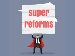 Super Reforms