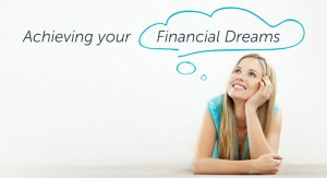 Achieveing Your Financial Dreams